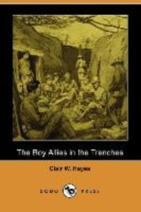 The Boy Allies in the Trenches (Dodo Press)
