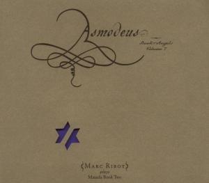 Asmodeus: Book Of Angels Vol.7