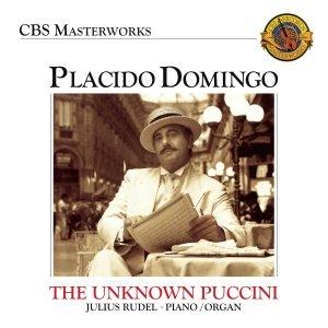 Placido Domingo: The Unknown Puccini Songs