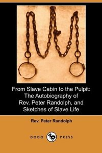 From Slave Cabin to the Pulpit