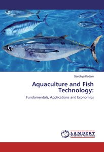 Aquaculture and Fish Technology: