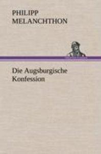 Die Augsburgische Konfession