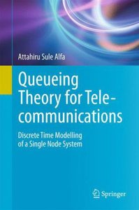 Queueing Theory for Telecommunications
