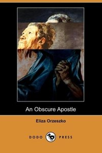 An Obscure Apostle (Dodo Press)