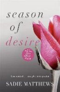 Seasons Quartet 1: Season of Desire
