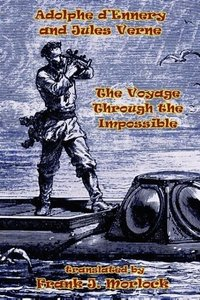 The Voyage Through the Impossible