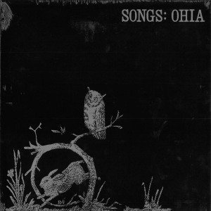 Songs:Ohia