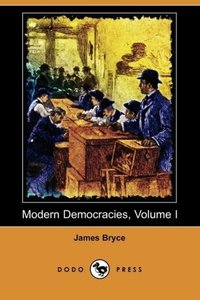 Modern Democracies, Volume I