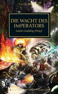 Horus Heresy - Die Wacht des Imperators