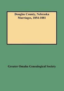 Douglas County, Nebraska Marriages, 1854-1881