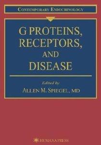 G Proteins, Receptors, and Disease