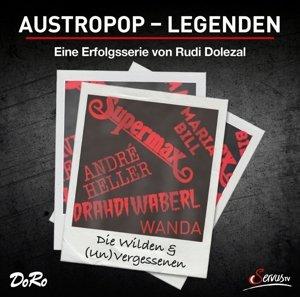 Austropop-Legenden: Die Wilden & (Un)Vergessenen