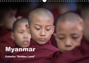 "Myanmar Colorful ""Golden Land"" (Wall Calendar 2015 DIN A3 Landsc"