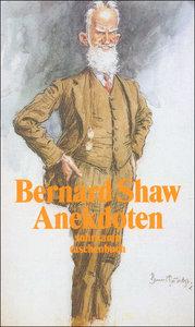 Narr oder Weiser. Anekdoten um Bernard Shaw