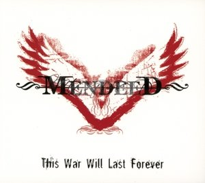 This War Last Forever (Re-Release)