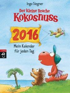 Der kleine Drache Kokosnuss - Mein Kalender für jeden Tag 2016 A