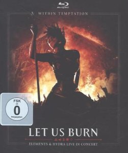 Let Us Burn (Elements & Hydra Live In Concert)