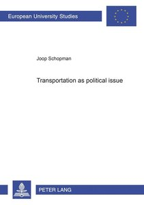 Transportation as a political issue
