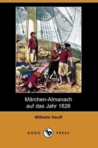 Marchen-Almanach Auf Das Jahr 1826 (Dodo Press)