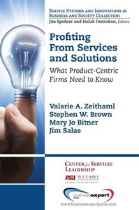 Profiting from Services and Solutions