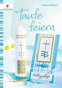 Taufe feiern