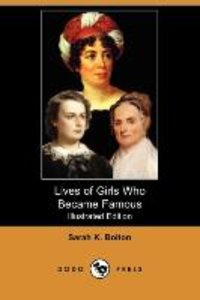 Lives of Girls Who Became Famous (Illustrated Edition) (Dodo Pre