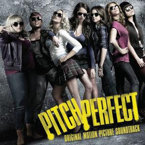 Pitch Perfect. Original Soundtrack