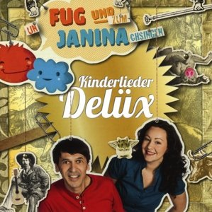 Fug und Janina: Kinderlieder Delüx