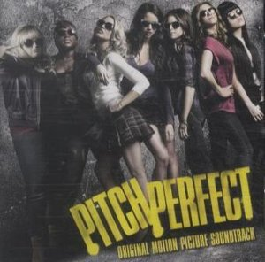 Pitch Perfect. Original Soundtrack