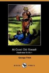 At Good Old Siwash (Illustrated Edition) (Dodo Press)