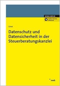 Datenschutz und Datensicherheit in der Steuerberatungskanzlei