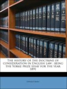 The history of the doctrine of consideration in English law : be