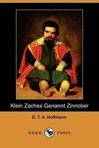 Klein Zaches Genannt Zinnober (Dodo Press)