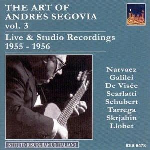 Die Kunst des Segovia vol.3