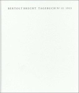 Tagebuch No. 10. 1913. Faksimile der Handschrift und Transkripti