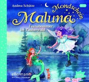 Maluna Mondschein 05. Feenabenteuer im Zauberwald