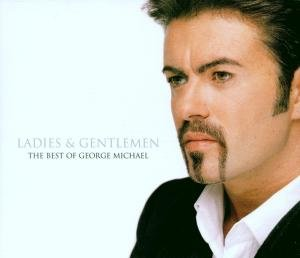 Ladies & Gentlemen,The Best of George Michael