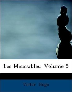 Les Miserables, Volume 5