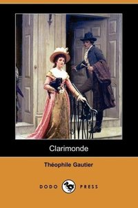 Clarimonde (Dodo Press)