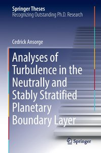 Analyses of Turbulence in the Neutrally and Stably Stratified Pl