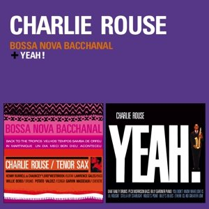 Bossa Nova Bacchanal+Yeah!+