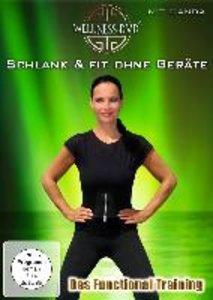 Schlank & fit ohne Geräte - Das Functional Training