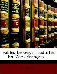 Fables De Gay: Traduites En Vers Français ...
