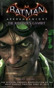 Batman: Arkham Knight - The Riddler's Gambit