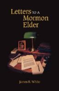 LETTERS TO A MORMON ELDER
