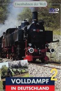 Eisenbahnen der Welt - Volldampf in Deutschland (Teil 2)