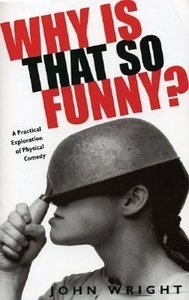 Why Is That So Funny?: A Practical Exploration of Physical Comed