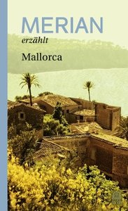 MERIAN erzählt Mallorca