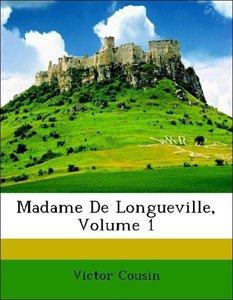 Madame De Longueville, Volume 1