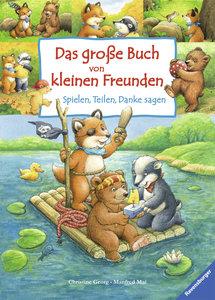 Das große Buch von kleinen Freunden